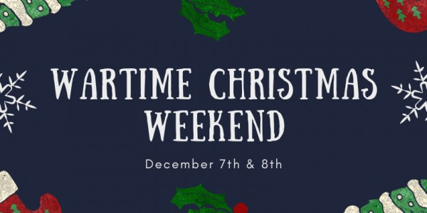 Wartime Christmas Weekend