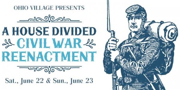 A House Divided:  Civil War Reenactment