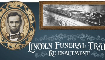 Lincoln Funeral Train reenactment