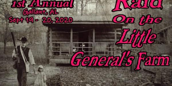 Raid on the Little General's Farm